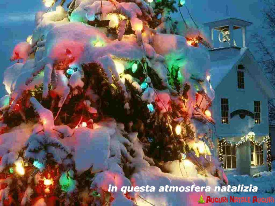 in questa atmosfera natalizia