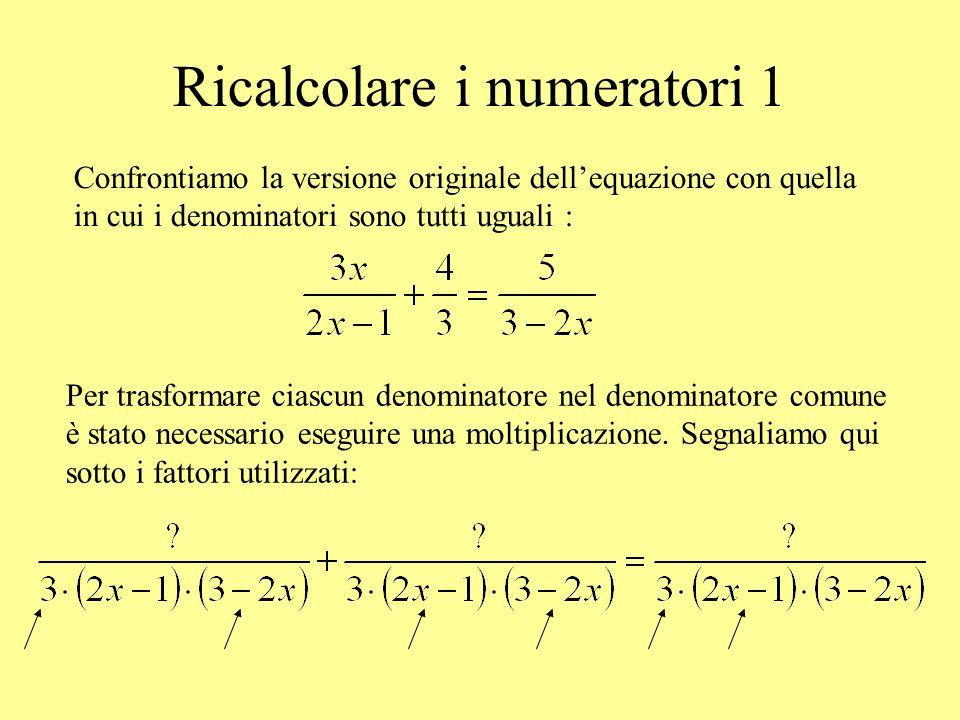 Ricalcolare i numeratori 1