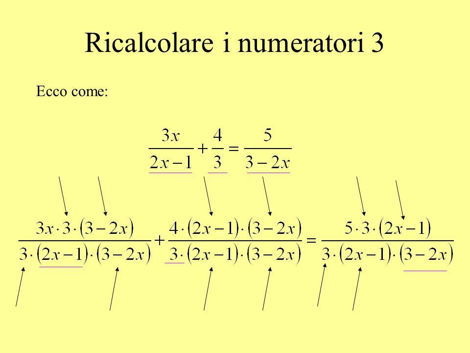 Ricalcolare i numeratori 3