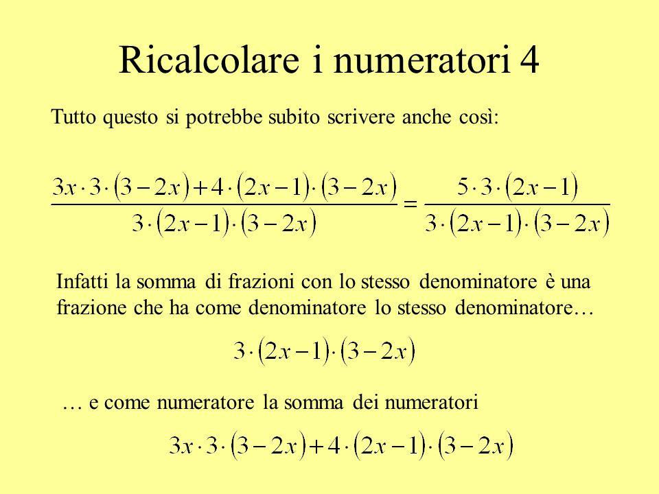 Ricalcolare i numeratori 4