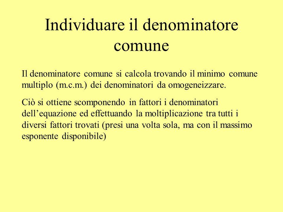 Individuare il denominatore comune