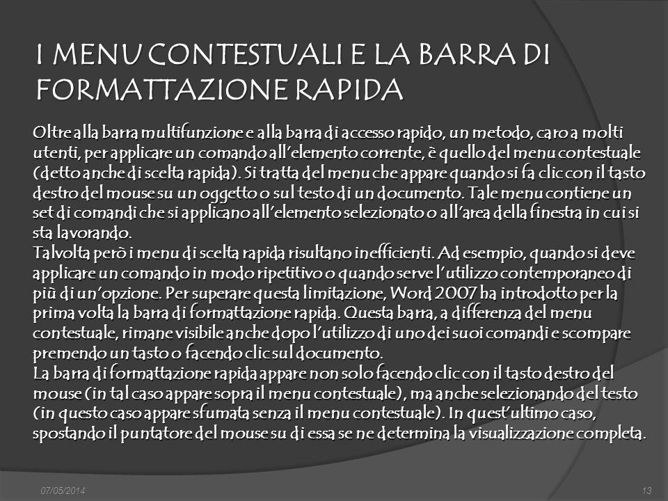 I MENU CONTESTUALI E LA BARRA DI FORMATTAZIONE RAPIDA