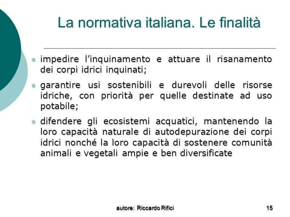 La normativa italiana. Le finalità