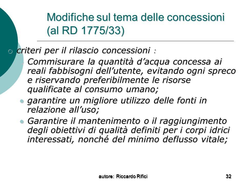 Modifiche sul tema delle concessioni (al RD 1775/33)