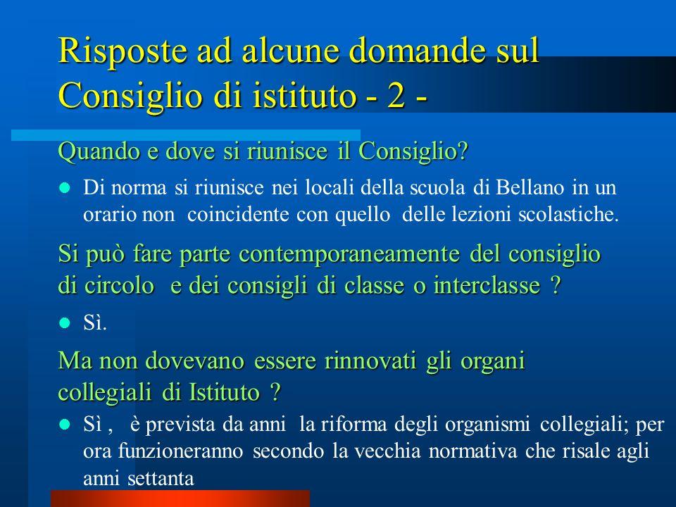 Risposte ad alcune domande sul Consiglio di istituto - 2 -
