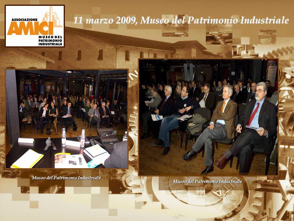11 marzo 2009, Museo del Patrimonio Industriale