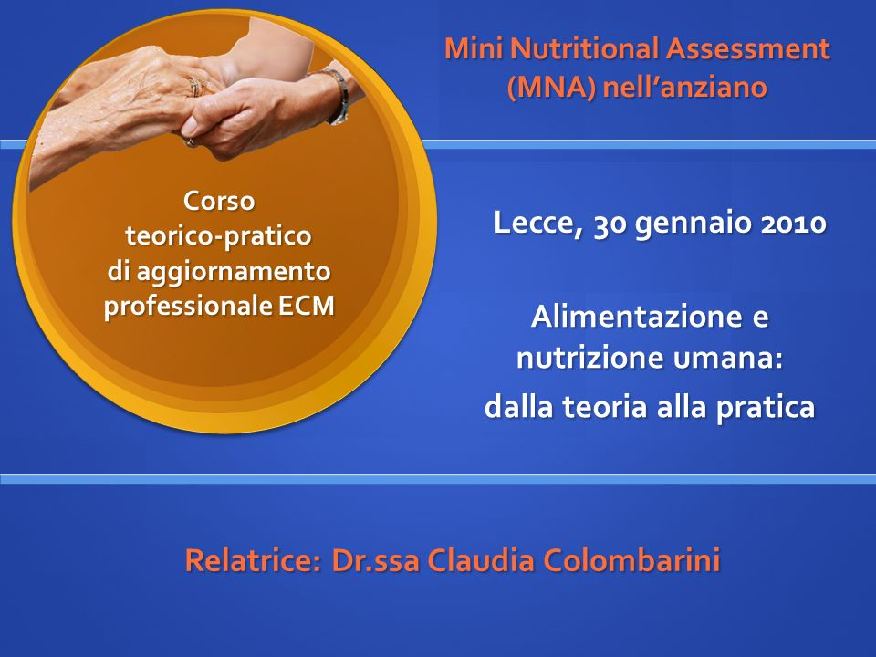 Mini Nutritional Assessment (MNA) nell'anziano