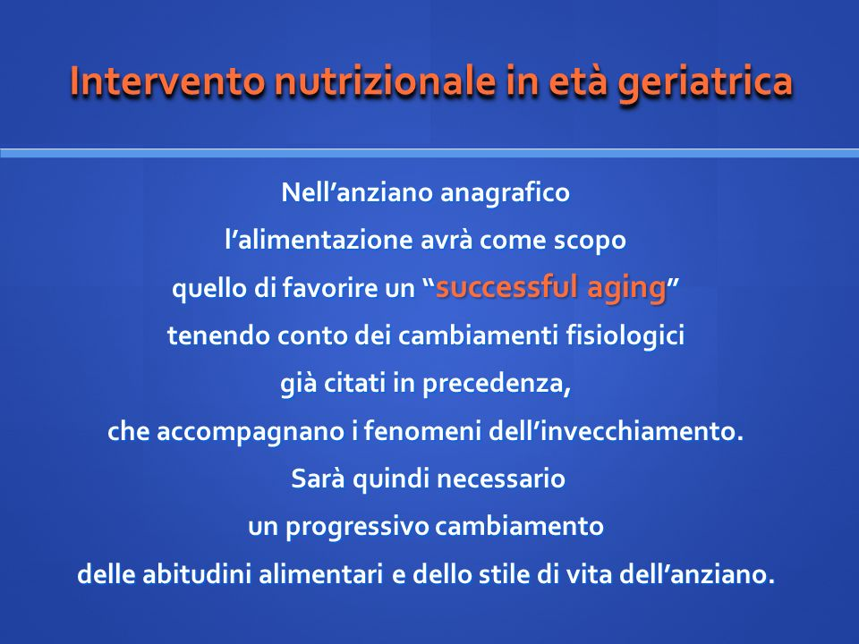 Intervento nutrizionale in età geriatrica