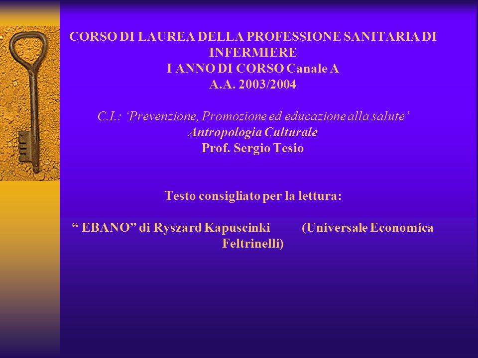 CORSO DI LAUREA DELLA PROFESSIONE SANITARIA DI INFERMIERE I ANNO DI CORSO Canale A A.A.