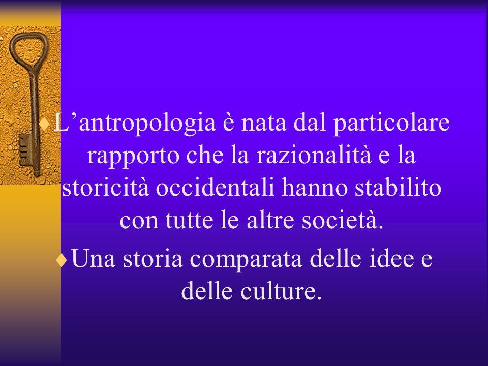 Una storia comparata delle idee e delle culture.