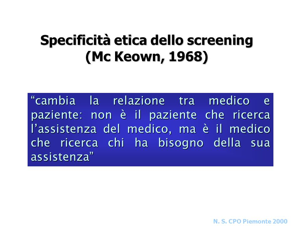 Specificità etica dello screening (Mc Keown, 1968)
