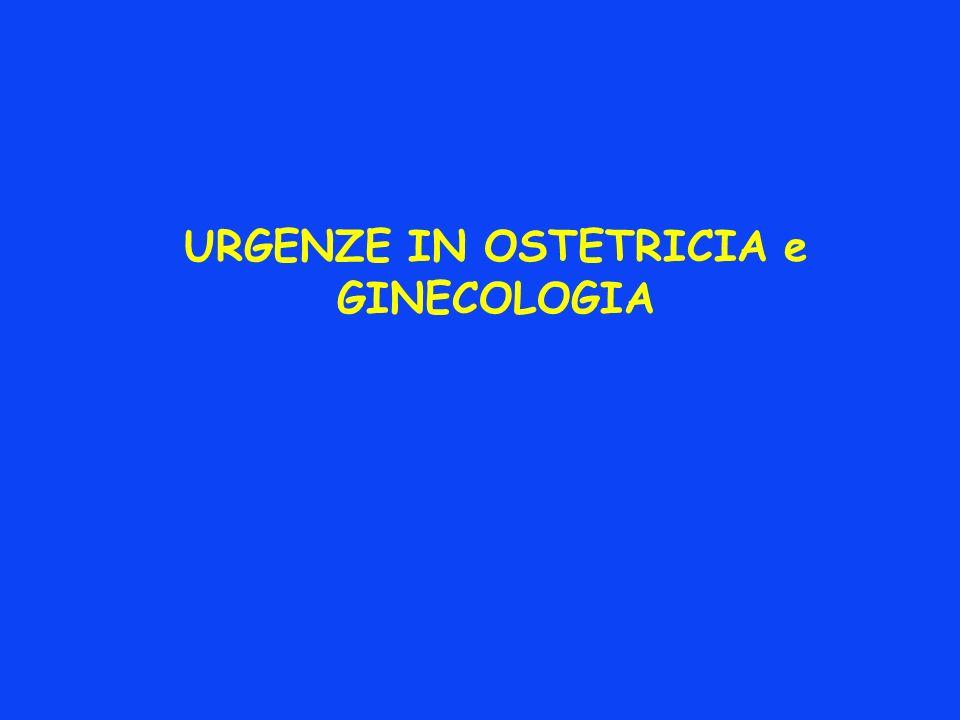 URGENZE IN OSTETRICIA e GINECOLOGIA