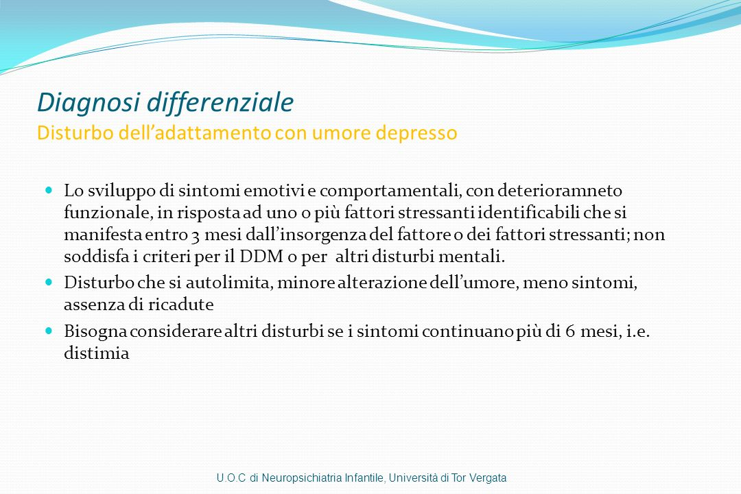 Diagnosi differenziale Disturbo dell'adattamento con umore depresso