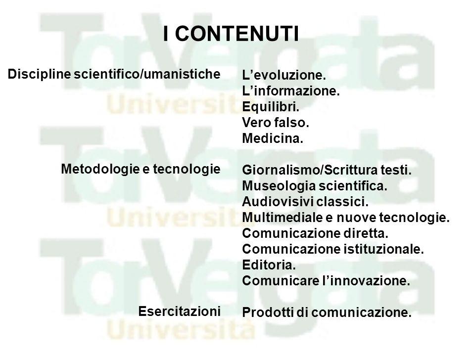 I CONTENUTI Discipline scientifico/umanistiche L'evoluzione.
