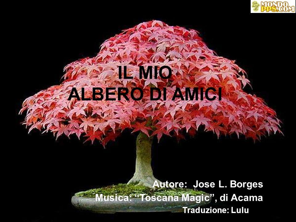 IL MIO ALBERO DI AMICI Autore: Jose L