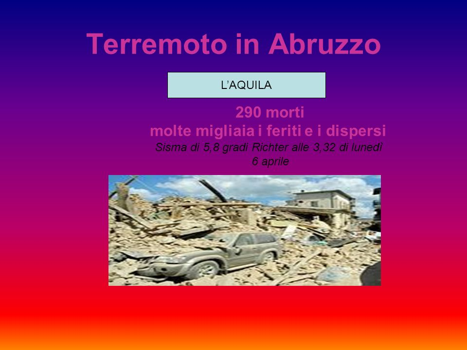 Terremoto in Abruzzo L'AQUILA