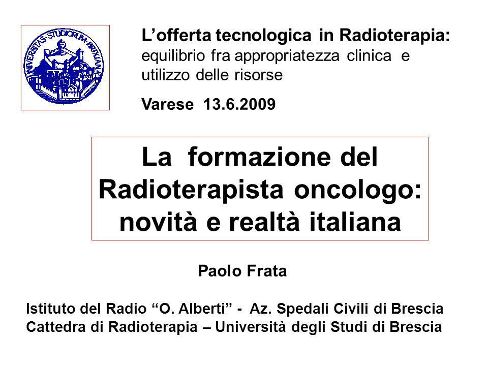 Radioterapista oncologo: novità e realtà italiana