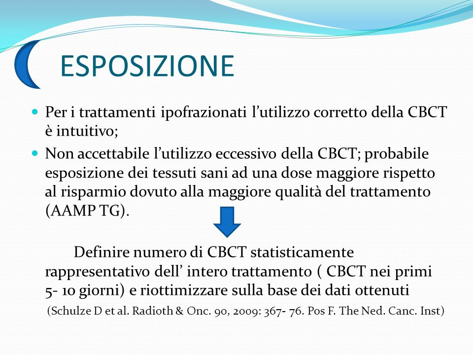 ESPOSIZIONE Per i trattamenti ipofrazionati l'utilizzo corretto della CBCT è intuitivo;