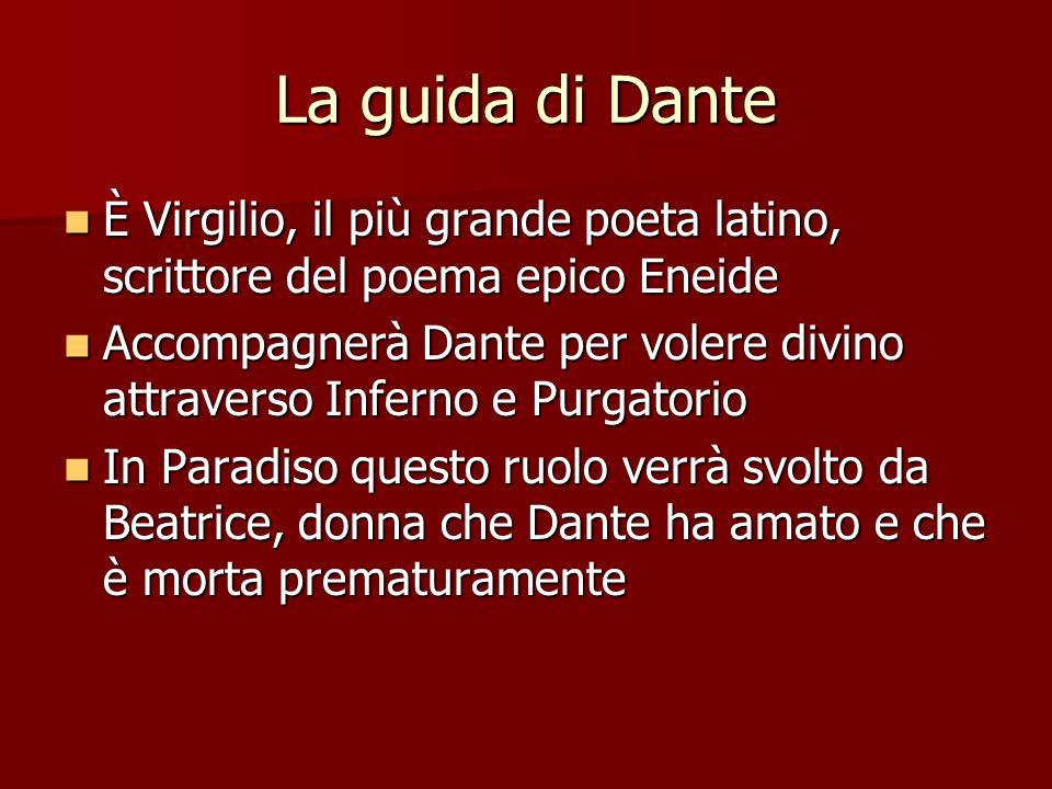 La guida di Dante È Virgilio, il più grande poeta latino, scrittore del poema epico Eneide.