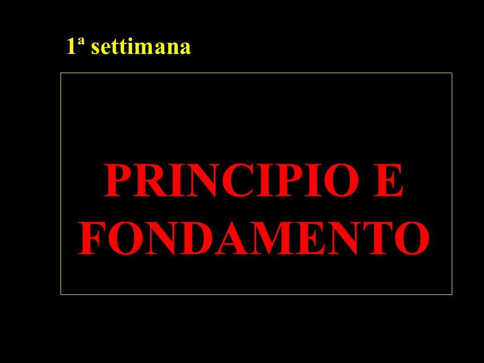 PRINCIPIO E FONDAMENTO