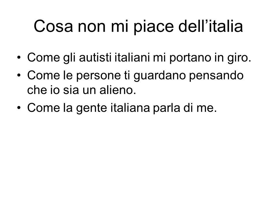 Cosa non mi piace dell'italia