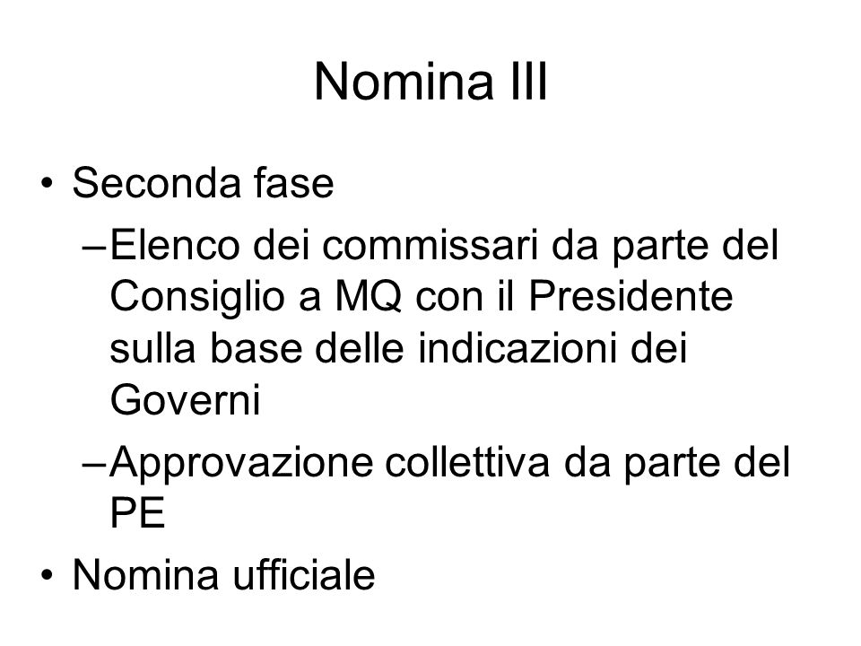 Nomina III Seconda fase