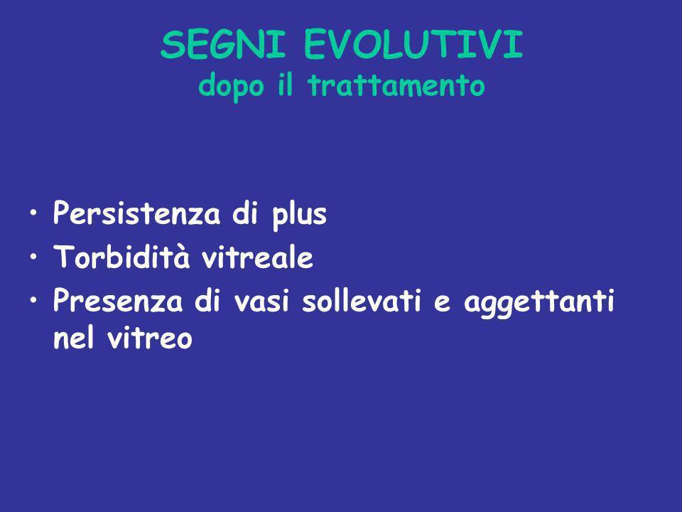 SEGNI EVOLUTIVI dopo il trattamento