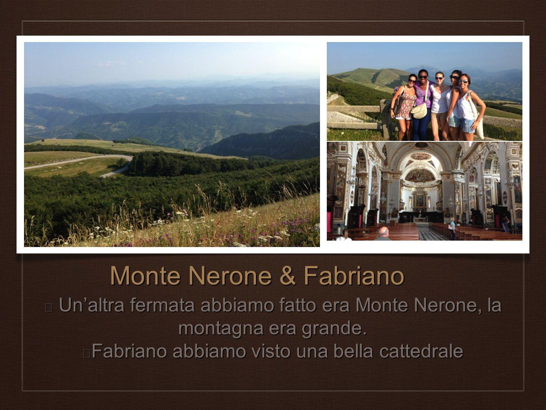 Monte Nerone & Fabriano