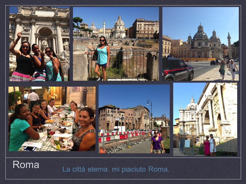La città eterna. mi piaciuto Roma.