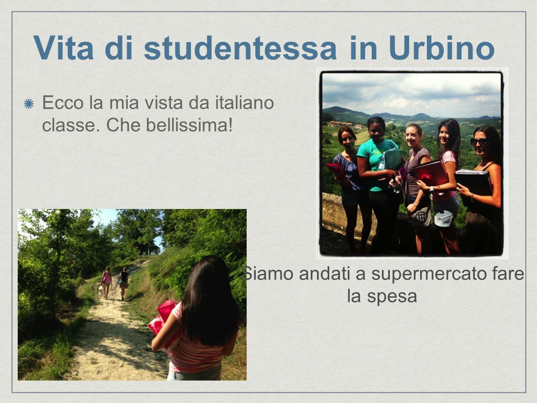 Vita di studentessa in Urbino