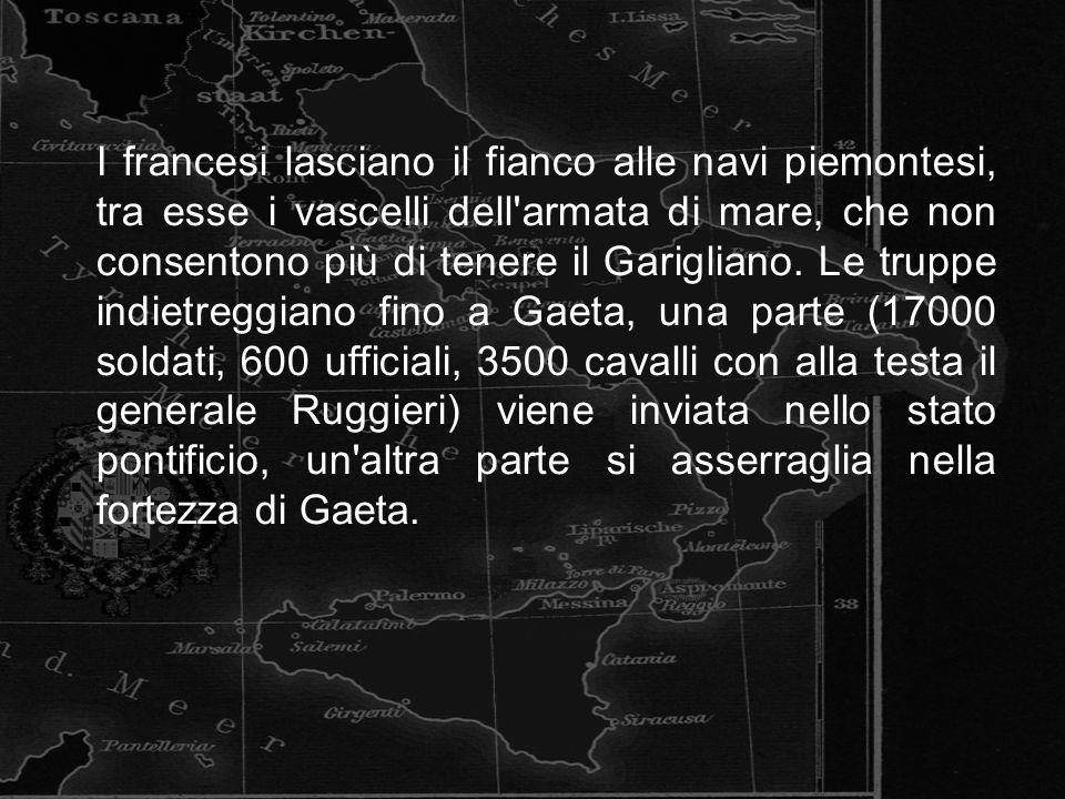 I francesi lasciano il fianco alle navi piemontesi, tra esse i vascelli dell armata di mare, che non consentono più di tenere il Garigliano.