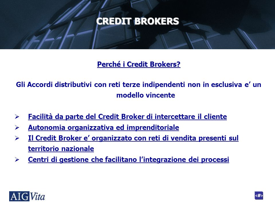 Perché i Credit Brokers