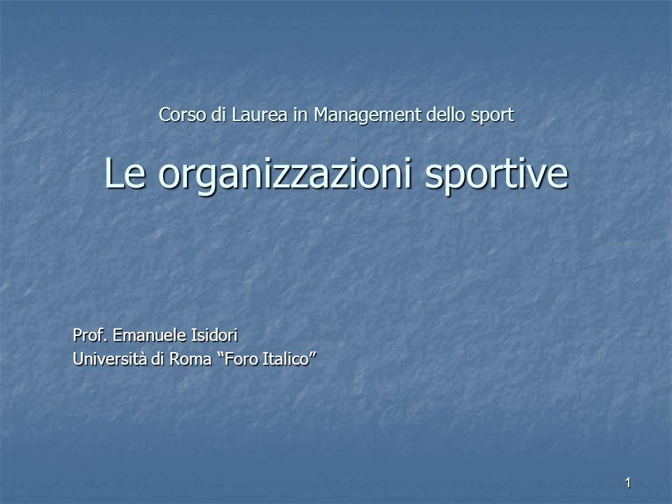Corso di Laurea in Management dello sport Le organizzazioni sportive