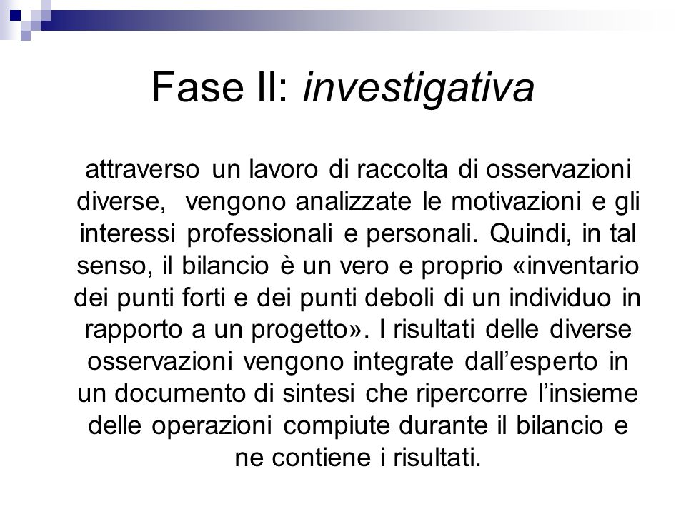 Fase II: investigativa