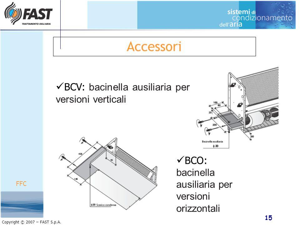 Accessori BCV: bacinella ausiliaria per versioni verticali