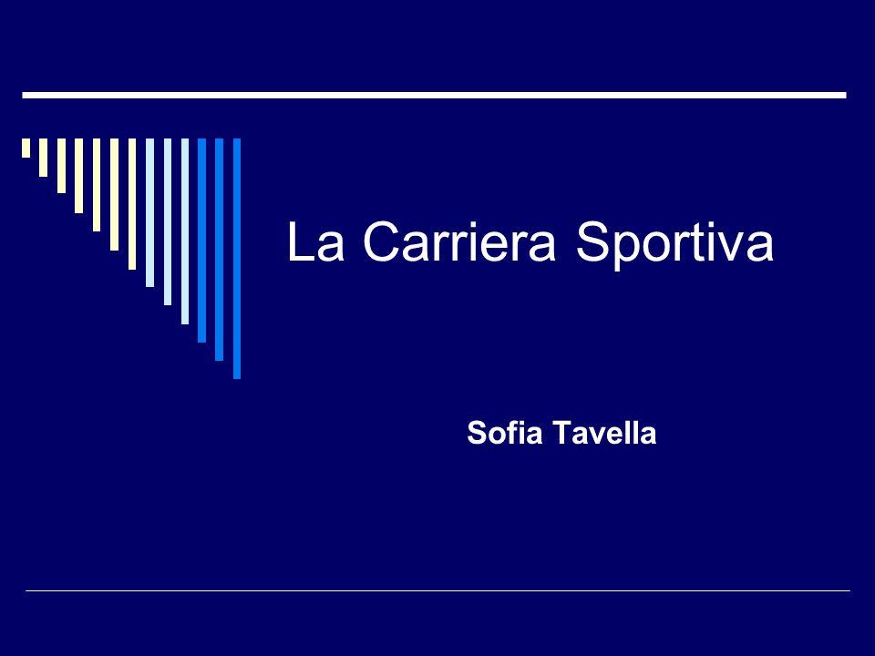 La Carriera Sportiva Sofia Tavella