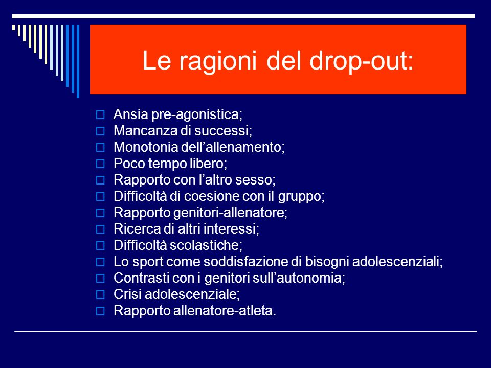 Le ragioni del drop-out: