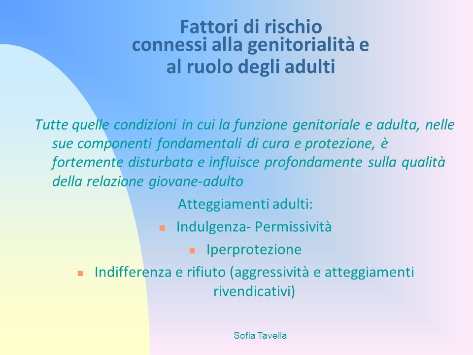 Fattori di rischio connessi alla genitorialità e al ruolo degli adulti