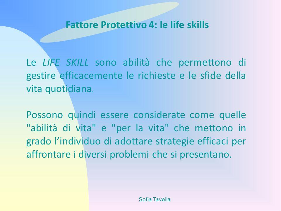 Fattore Protettivo 4: le life skills