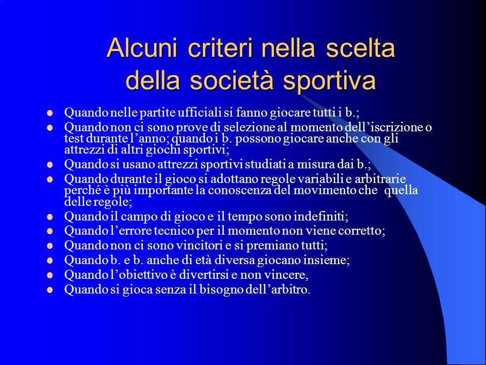 Alcuni criteri nella scelta della società sportiva