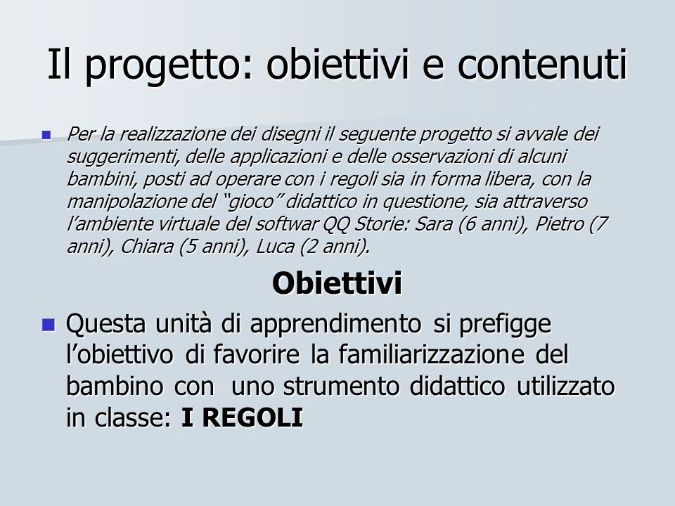 Il progetto: obiettivi e contenuti