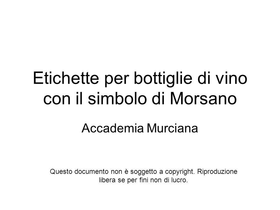 Etichette per bottiglie di vino con il simbolo di Morsano