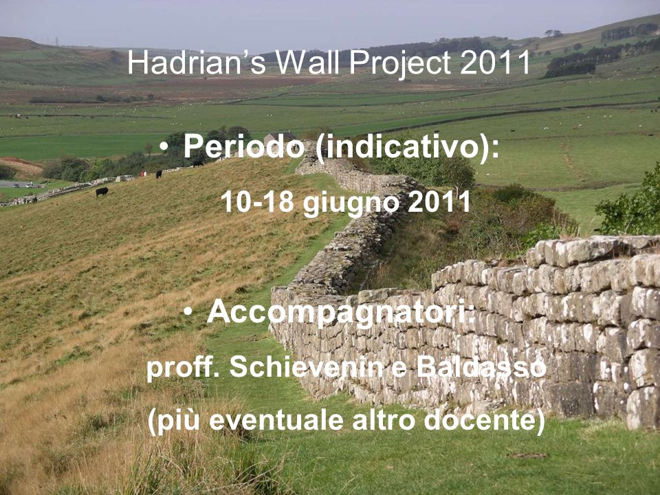 Hadrian's Wall Project 2011