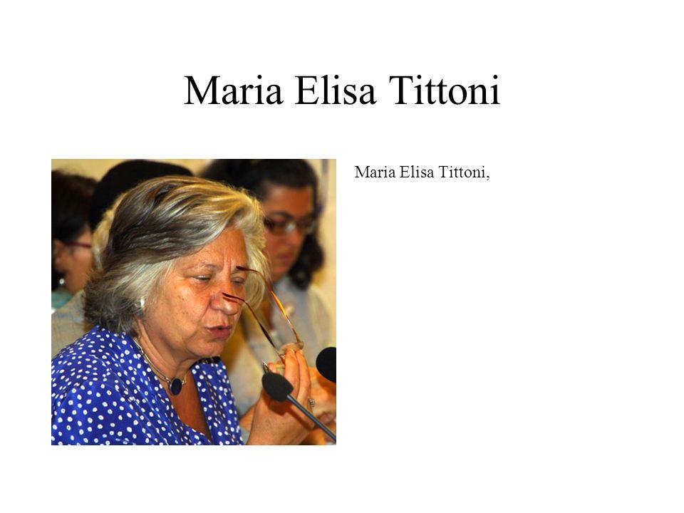 Maria Elisa Tittoni Maria Elisa Tittoni,