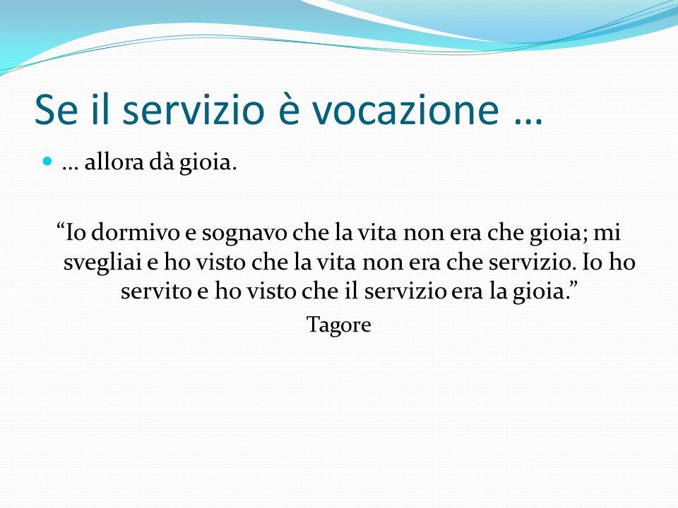 Se il servizio è vocazione …
