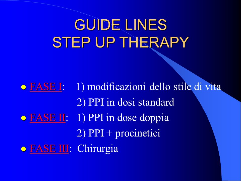 GUIDE LINES STEP UP THERAPY