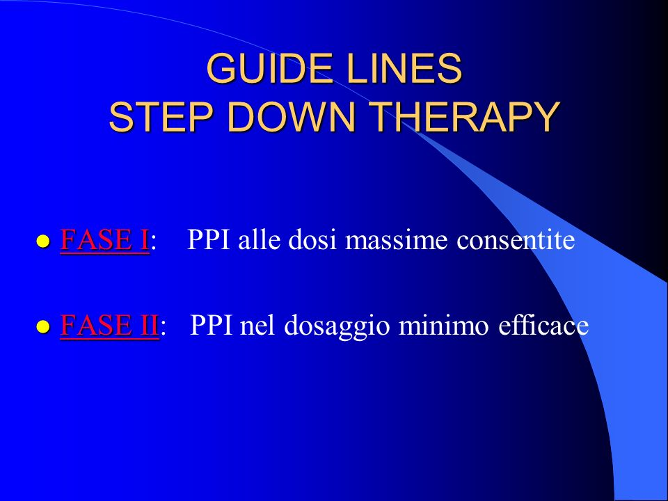 GUIDE LINES STEP DOWN THERAPY