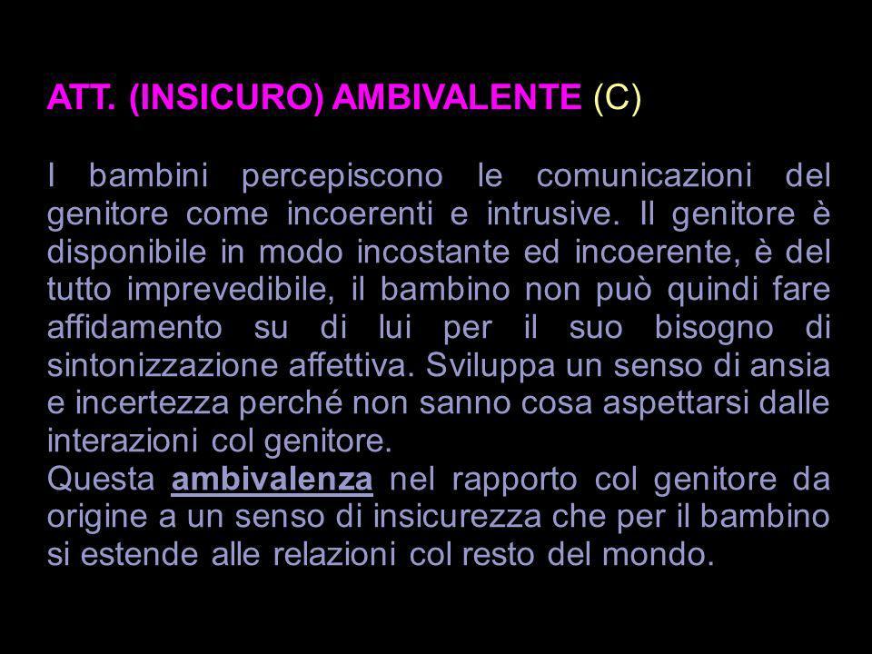 ATT. (INSICURO) AMBIVALENTE (C)