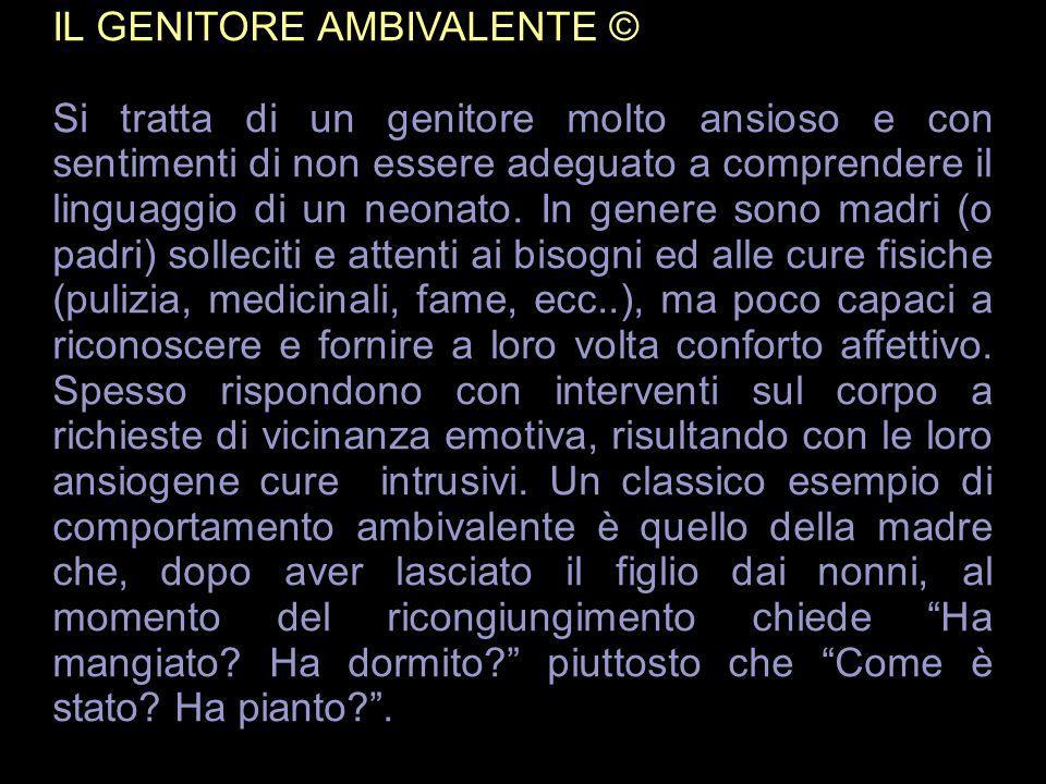 IL GENITORE AMBIVALENTE ©