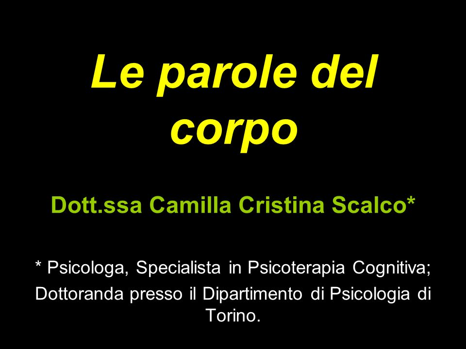 Dott.ssa Camilla Cristina Scalco*